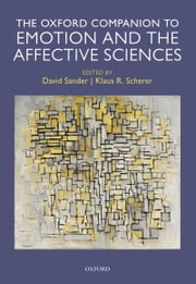 Oxford Companion to Emotion and the Affective Sciences ebook by David Sander,Klaus Scherer