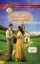 The Preacher's Bride (Mills & Boon Love Inspired Historical) (Brides of Simpson Creek, Book 5) eBook by Laurie Kingery