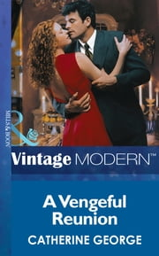 A Vengeful Reunion (Mills & Boon Modern) (The Dysarts, Book 1) ebook by Catherine George