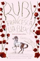Ruby - A Novel ebook by