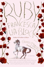 Ruby - A Novel ebook by Francesca Lia Block