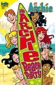 "Archie #657 ebook by Tom DeFalco,Dan Parent,Pat Kennedy,Tim Kennedy,Rich Koslowski,Bob Smith,Rosario ""Tito"" Peña,Jack Morelli,Digikore Studios"