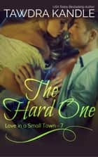 The Hard One ebook by Tawdra Kandle
