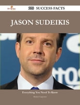 Jason Sudeikis 220 Success Facts - Everything you need to know about Jason Sudeikis ebook by Robert Carpenter