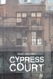 Cypress Court ebook by Dave Coveney