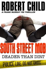 South Street Mob: Book Four ebook by Robert Child