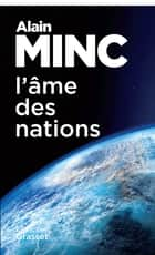 L'âme des nations - essai ebook by Alain Minc