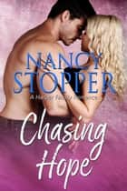 Chasing Hope ebook by Nancy Stopper