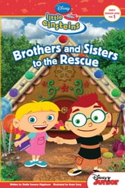 Little Einsteins: Brothers & Sisters to the Rescue ebook by Sheila Sweeny Higginson