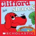 Clifford Shares ebook by Norman Bridwell
