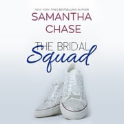 The Bridal Squad audiobook by Samantha Chase