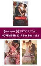 Harlequin Historical November 2017 - Box Set 1 of 2 - An Anthology ebook by Diane Gaston, Lara Temple, Carla Kelly,...