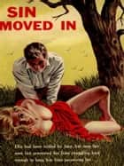 Sin Moved In - Adult Erotica ebook by Sand Wayne
