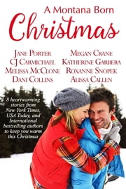 A Montana Born Christmas ebook by Jane Porter,Megan Crane,CJ Carmichael