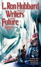 Writers of the Future Volume 25 - The Best New Science Fiction and Fantasy of the Year ebook by L. Ron Hubbard,K. D. Wentworth