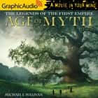 Age of Myth (2 of 2) [Dramatized Adaptation] audiobook by Michael J. Sullivan