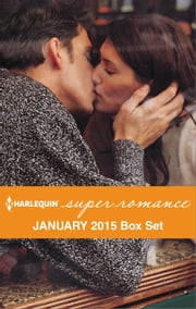 Harlequin Superromance January 2015 - Box Set - An Anthology ebook by Janice Kay Johnson, Jennifer McKenzie, Claire McEwen,...