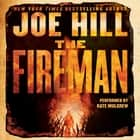 The Fireman - A Novel audiobook by Joe Hill, Kate Mulgrew