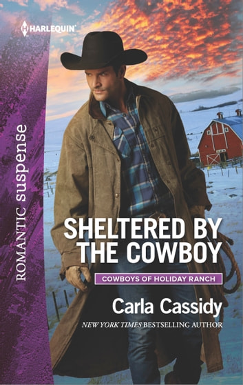 Sheltered by the Cowboy - A Western Romantic Suspense Novel 電子書 by Carla Cassidy