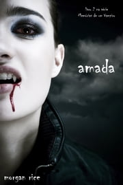 Amada ebook by Morgan Rice