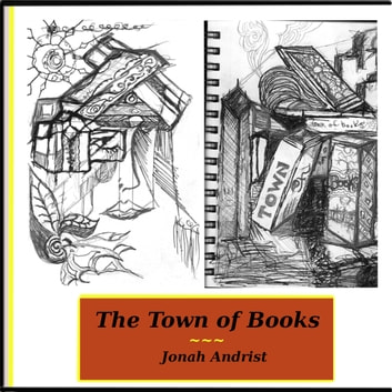 The Town of Books audiobook by Jonah Andrist