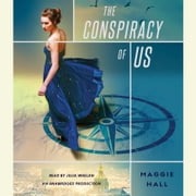 The Conspiracy of Us audiobook by Maggie Hall