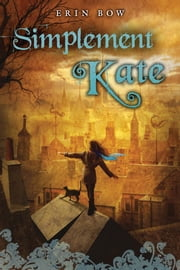 Simplement Kate ebook by Erin Bow