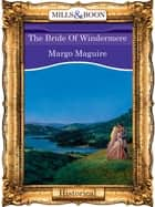The Bride Of Windermere (Mills & Boon Vintage 90s Modern) eBook by Margo Maguire