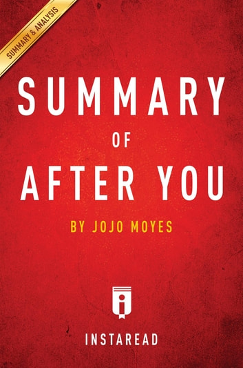 Summary of After You - by Jojo Moyes | Includes Analysis ebook by Instaread Summaries