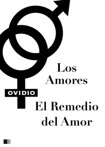 Los Amores y el Remedio del Amor ebook by Ovidio