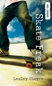 Skate Freak ebook by Lesley Choyce