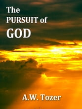 The Pursuit of God ebook by A. W. Tozer,Samuel M. Zwemer, Introduction