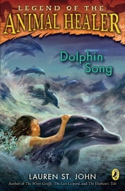 Dolphin Song ebook by Lauren St. John