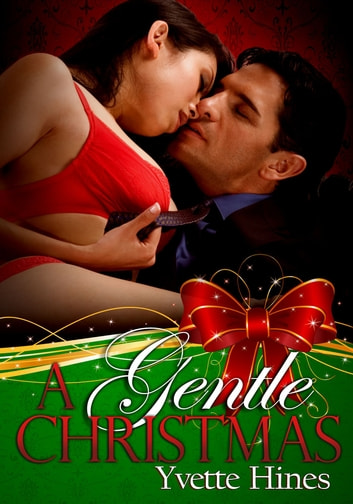 A Gentle Christmas ebook by Yvette Hines