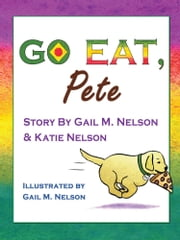 Go Eat, Pete ebook by Gail Nelson