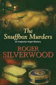 The Snuffbox Murders ebook by Roger Silverwood
