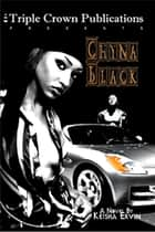 Chyna Black ebook by Keisha Ervin