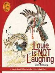 Louie is NOT Laughing ebook by Angela Williams
