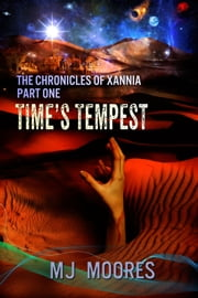 Time's Tempest ebook by M.J.  Moores