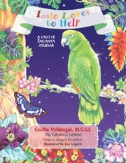 Lalo Loves to Help ebook by Cecilia Velástegui