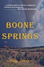 Boone Springs ebook by Rudy Dunnigan