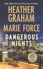 Dangerous Nights - An Anthology ebook by Heather Graham, Marie Force