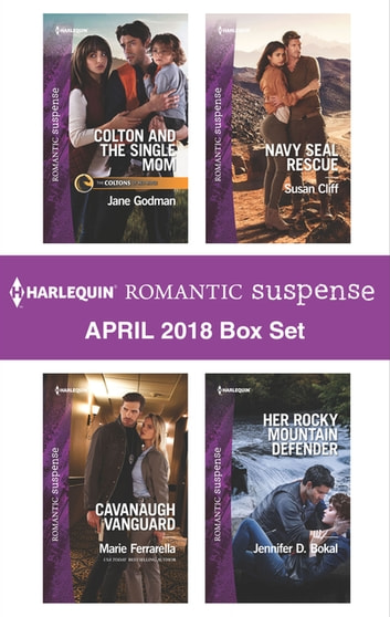 Harlequin Romantic Suspense April 2018 Box Set - Colton and the Single Mom\Cavanaugh Vanguard\Navy SEAL Rescue\Her Rocky Mountain Defender 電子書 by Jane Godman,Marie Ferrarella,Susan Cliff,Jennifer D. Bokal