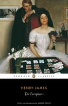 The Europeans ebook by Henry James, Andrew Taylor