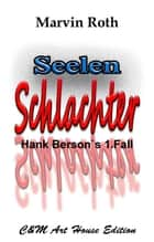 Seelen Schlachter ebook by Marvin Roth