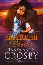 Sagebrush Bride ebook by Tanya Anne Crosby