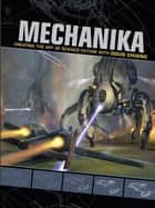 Mechanika ebook by Doug Chiang