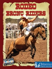 Rodeo Bronc Riders ebook by Lynn Stone