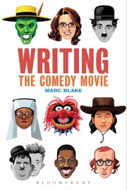 Writing the Comedy Movie ebook by Marc Blake