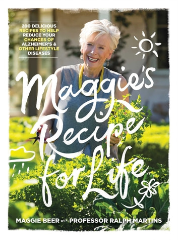 Maggie's Recipe for Life ebook by Maggie Beer